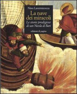 La nave dei miracoli. Le storie prodigiose di San Nicola di Bari