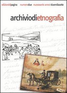 Archivio di etnografia (2007). Vol. 2