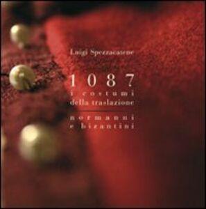 1087 i costumi della traslazione normanni e bizantini