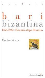 Bari bizantina 1156-1261. Bisanzio dopo Bisanzio