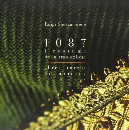 1087 i costumi della traslazione. Ebrei, turchi ed armeni