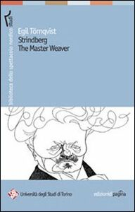 Strindberg the Master Weaver