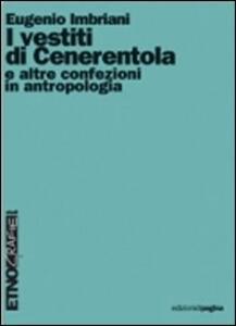 I vestiti di Cenerentola e altre confezioni in antropologia