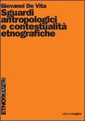 Sguardi antropologici e contestualita etnografiche