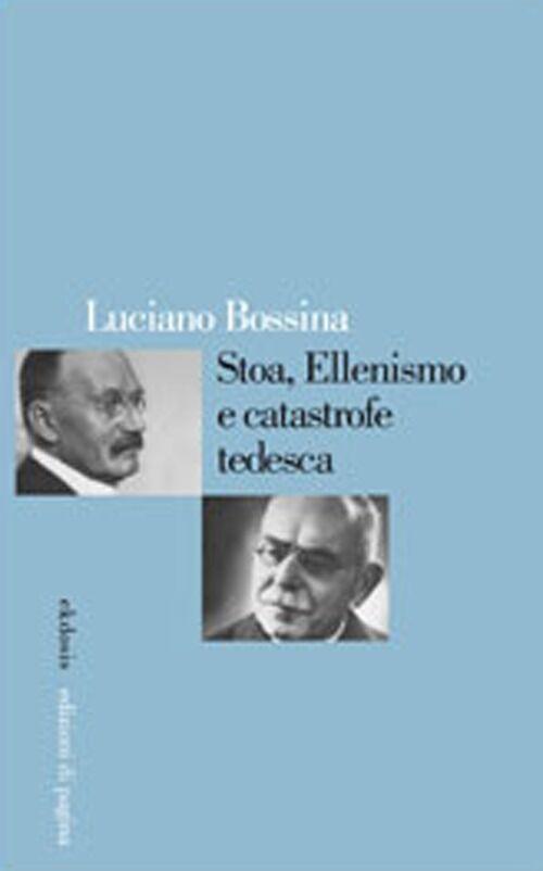 Stoa, ellenismo e catastrofe tedesca
