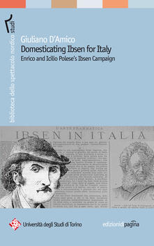 Domesticating Ibsen for Italy. Enrico and Icilio Polese's Ibsen Campaign