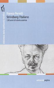 Strindberg l'italiano. 130 anni di storia scenica