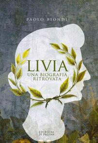 Livia. Una biografia ritrovata