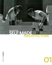 Self Made Architecture 01
