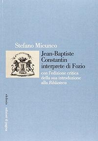 Jean-Baptiste Constantin interprete di Fozio