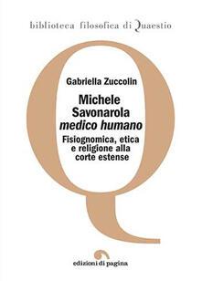 Secchiarapita.it Michele Savonarola «medico humano». Fisiognomica, etica e religione alla corte estense Image