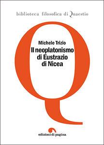 Il neoplatonismo di Eustrazio di Nicea