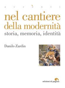 Nel cantiere della modernità. Storia, memoria, identità.pdf