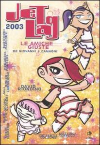 Jet lag 2003