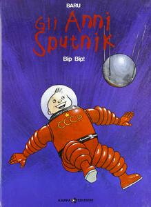 Bip bip! Gli anni Sputnik. Vol. 3