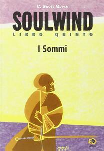 Soulwind. I sommi
