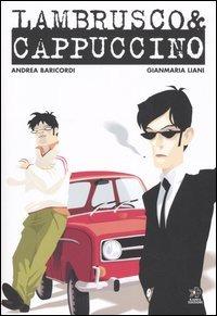 Lambrusco & Cappuccino
