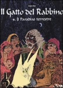 Il paradiso terrestre. Il gatto del rabbino. Vol. 4