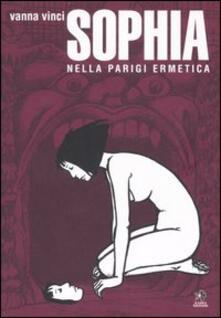 Letterarioprimopiano.it Sophia nella Parigi ermetica Image