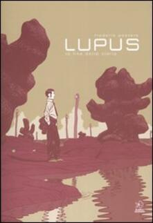Secchiarapita.it La fine della storia. Lupus. Vol. 2 Image