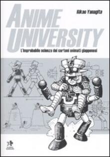 Rallydeicolliscaligeri.it Anime university. L'improbabile scienza dei cartoni animati giapponesi Image