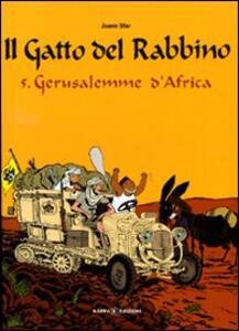 Gerusalemme d'Africa. Il gatto del rabbino. Vol. 5
