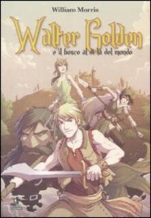 Winniearcher.com Walter Golden e il bosco al di là del mondo Image