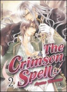 The Crimson spell. Vol. 2