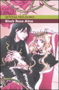 Black Rose Alice. Vol. 1