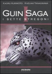 I sette stregoni. Guin Saga. Vol. 1