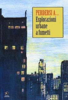 Winniearcher.com Perdersi a... Esplorazioni urbane a fumetti Image