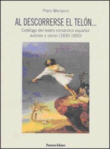 Al descorrerse el telón... Catálogo del teatro romántico español: autores y obras (1830-1850).pdf