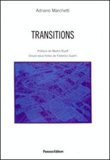 Capturtokyoedition.it Transitions. Ediz. italiana e francese Image