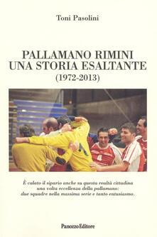 Pallamano Rimini. Una storia esaltante (1927-2013)