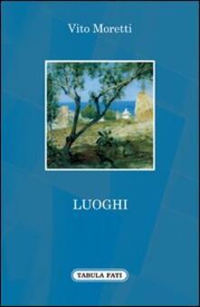 Luoghi - Vito Moretti - copertina