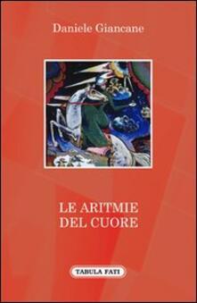 Le aritmie del cuore - Daniele Giancane - copertina