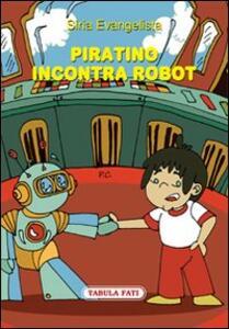 Piratino incontra robot