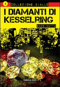 I diamanti di Kesselring