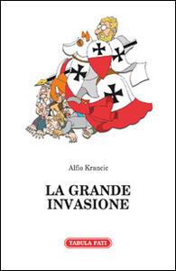 La grande invasione e altri racconti