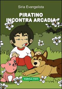 Piratino incontra Arcadia