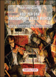Voci per una enciclopedia della musica. Vol. 3