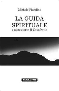 La guida spirituale e altre storie di cavafratte