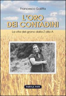 Rallydeicolliscaligeri.it L' oro dei contadini. La vita del grano dalla Z alla A Image