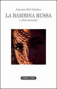 La bambina russa e altri racconti