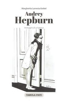 Parcoarenas.it Audrey Hepburn. Immagini di un'attrice Image