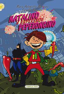 Natalino Peperoncino. Il Supereroe.pdf