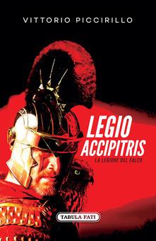 Premioquesti.it Legio accipitris. La Legione del Falco. Testo latino a fronte Image