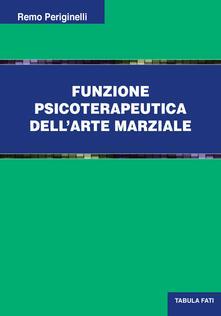 Funzione psicoterapeutica dellarte marziale.pdf