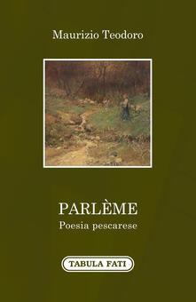 Parlème. Poesia pescarese - Maurizio Teodoro - copertina