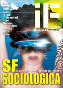 SF sociologia. La società del presente vista dal futuro